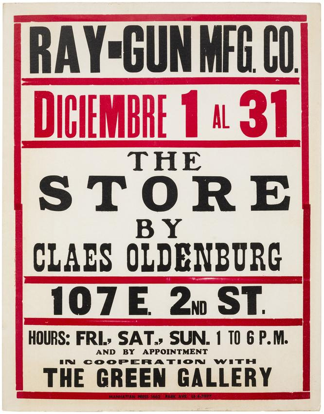 CLAES OLDENBURG<br /><br /><i>The Store (Poster)</i><br />1961<br />letterpress in red and black on heavy wove paper<br />28 1/4 x 22 inches<br /><br />Private collection, New York<br />