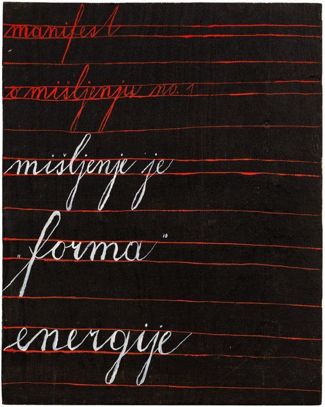 Dimitrije Bašičević Mangelos (1921-1987)<br /><br />Manifest o mišljenju no. 1<br />1977-1978<br />acrylic on wood panel<br />17 1/2 x 13 7/8 x 3/4 inches<br />(44.5 x 35.2 x 1.9 cm)<br />PF2272<br />