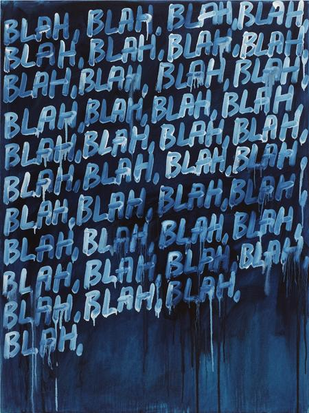 MEL BOCHNER<br /><i>Blah, Blah, Blah</i><br />2008<br />oil on canvas<br />60 x 45 inches (152.4 x 114.3 cm)<br />