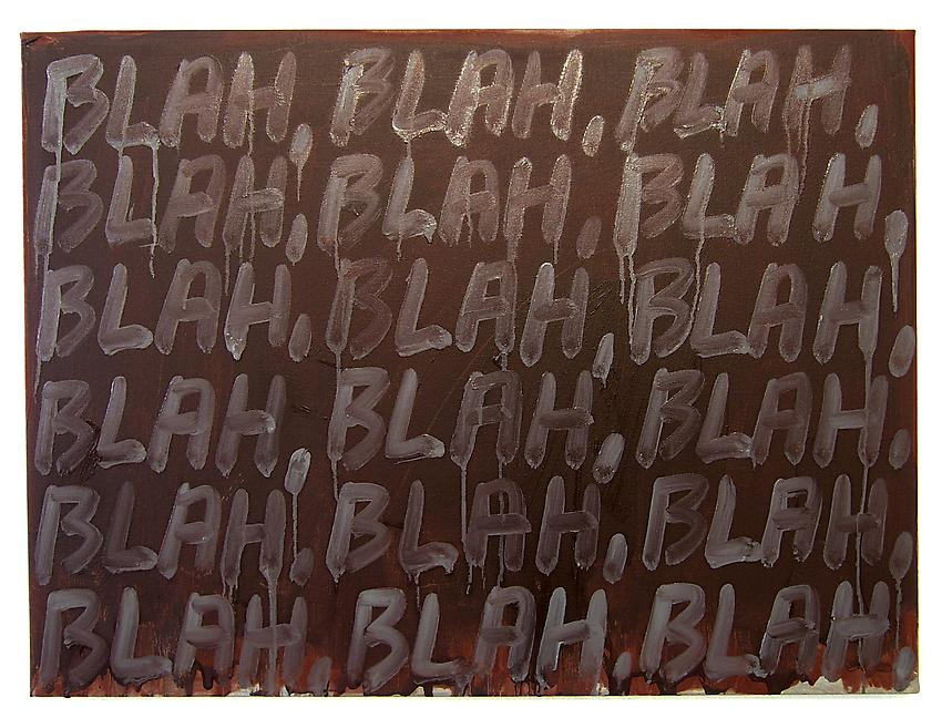 Mel Bochner<br />Blah, Blah, Blah (Maroon)<br />2008<br />oil on canvas<br />18 x 24 1/4<br />(42.7 x 61.6 cm)<br />