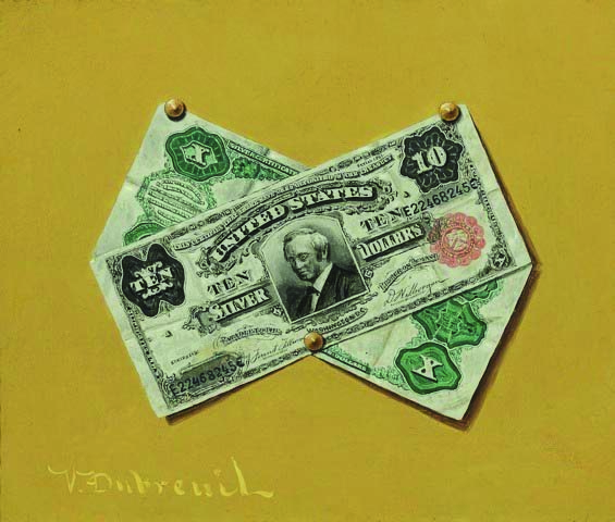 VICTOR DUBREUIL     (c. 1840 - after 1908)<br />Ten Dollar Bills<br />after 1893<br />oil on canvas<br />10 x 12 inches (25.4 x 30.5 cm)<br />