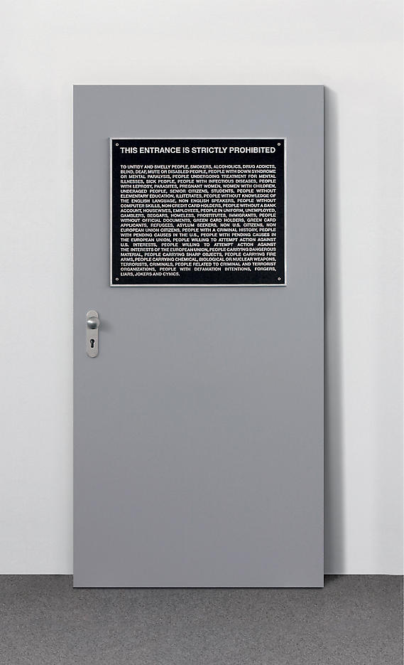 Santiago Sierra: Aviso Publico/Public Notice 2006, edition of 15, 3 AP metal sign (cast aluminum relief) on galvanized iron door with hardware door: 78 x 38.5 x 4.75 inches/198.5 x 98 x 12 cm