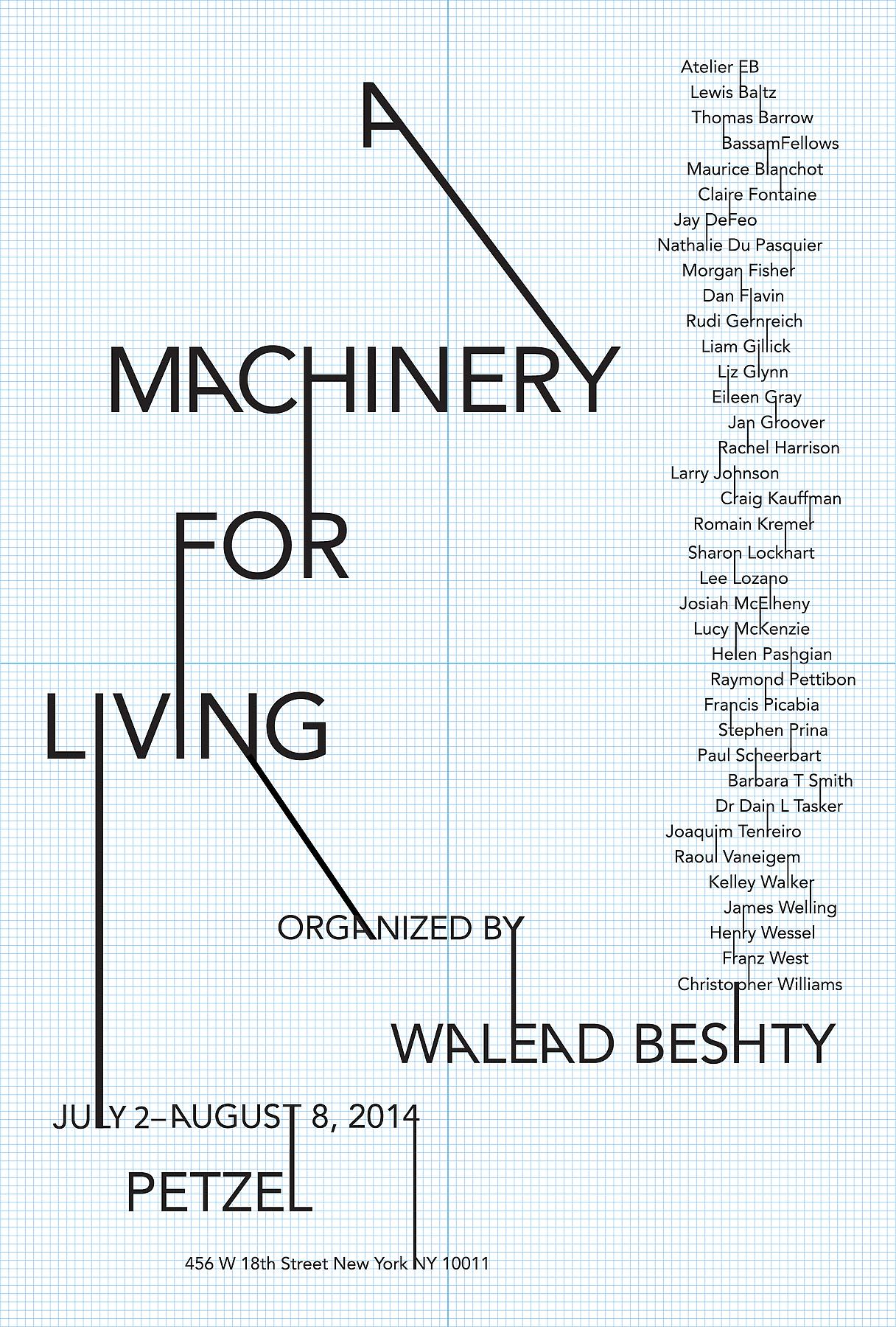 <i>A Machinery for Living</i> Organized by Walead Beshty