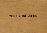 Publication of Yun Hyong-keun Monograph