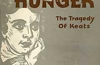 SPECIAL HUNGER: The Tragedy of Keats Image