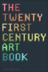 the 21st century art book