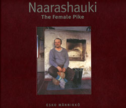 THE FEMALE PIKE (2ND EDITION) - Esko Mannikko