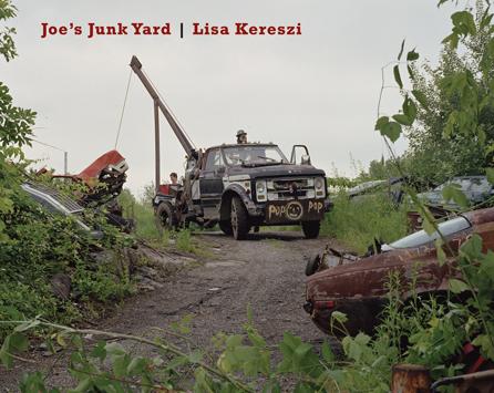 JOE'S JUNK YARD - Lisa Kereszi