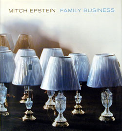 FAMILY BUSINESS - Mitch Epstein