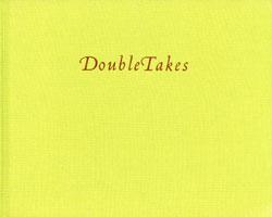 DOUBLETAKES - Susan Unterberg